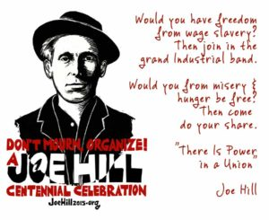 There is power in a union Joe Hill
