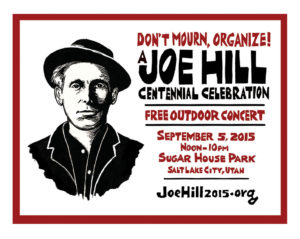 Joe Hill Centennial Celebration