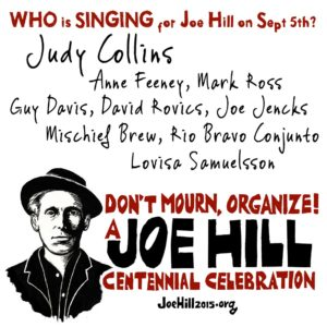 Who is singing for Joe Hill?